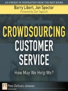 Ebook in inglese Crowdsourcing Customer Service Libert, Barry , Spector, Jon