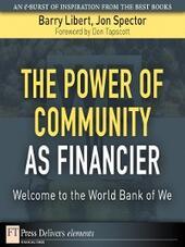 The Power of Community as Financier