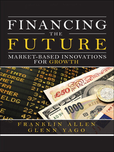 Ebook in inglese Financing the Future Allen, Franklin , Yago, Glenn