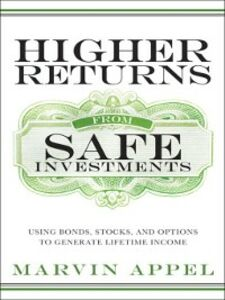 Ebook in inglese Higher Returns from Safe Investments Appel, Marvin