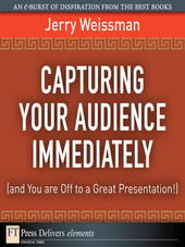 Capturing Your Audience Immediately (and You are Off to a Great Presentation!)