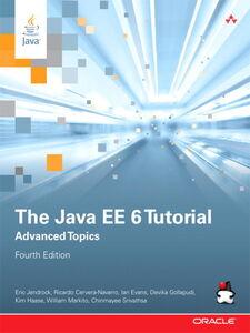 Ebook in inglese The Java EE 6 Tutorial Cervera-Navarro, Ricardo , Evans, Ian , Gollapudi, Devika , Haase, Kim