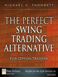 Ebook in inglese The Perfect Swing Trading Alternative for Option Traders Thomsett, Michael C.