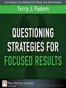Ebook in inglese Questioning Stratgies for Focused Results Fadem, Terry J.
