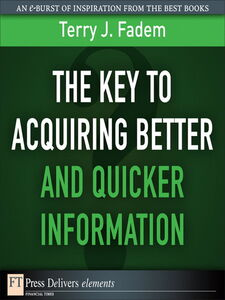 Ebook in inglese The Key to Acquiring Better and Quicker Information Fadem, Terry J.
