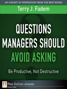 Ebook in inglese Questions Managers Should Avoid Asking Fadem, Terry J.
