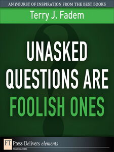 Ebook in inglese Unasked Questions Are Foolish Ones Fadem, Terry J.