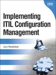 Ebook in inglese Implementing ITIL® Configuration Management Klosterboer, Larry