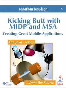 Ebook in inglese Kicking Butt with MIDP and MSA Knudsen, Jonathan