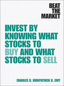Foto Cover di Beat the Market, Ebook inglese di Charles D. Kirkpatrick II, edito da Pearson Education