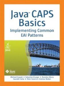 Foto Cover di Java® CAPS Basics, Ebook inglese di AA.VV edito da Pearson Education
