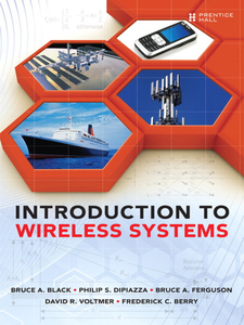 Ebook in inglese Introduction to Wireless Systems Berry, Frederick C. , Black, Bruce A. , DiPiazza, Philip S. , Ferguson, Bruce A.