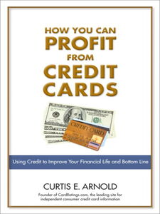 Ebook in inglese How You Can Profit from Credit Cards Arnold, Curtis E.