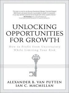 Ebook in inglese Unlocking Opportunities for Growth MacMillan, Ian C. , Putten, Alexander B. van