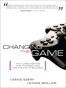 Ebook in inglese Changing the Game Edery, David , Mollick, Ethan