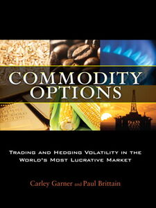 Ebook in inglese Commodity Options Brittain, Paul , Garner, Carley