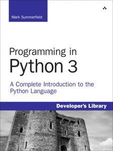 Ebook in inglese Programming in Python 3 Summerfield, Mark