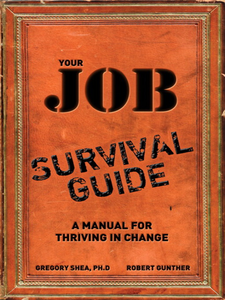 Ebook in inglese Your Job Survival Guide Gunther, Robert E. , PhD, Gregory Shea