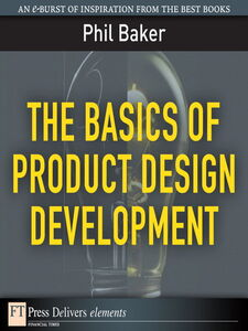 Ebook in inglese The Basics of Product Design Development Baker, Phil