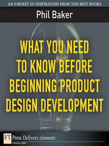 Ebook in inglese What You Need to Know Before Beginning Product Design Development Baker, Phil