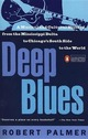 Deep Blues: A Musical an