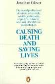 Libro in inglese Causing Death and Saving Lives: The Moral Problems of Abortion, Infanticide, Suicide, Euthanasia, Capital Punishment, War and Other Life-or-death Choices Jonathan Glover