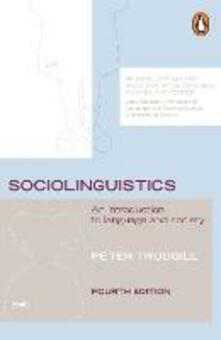 Sociolinguistics: An Introduction to Language and Society - Peter Trudgill - cover