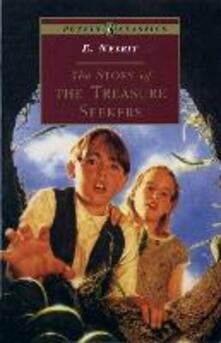 The Story of the Treasure Seekers - E. Nesbit - cover