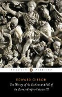 The History of the Decline and Fall of the Roman Empire - Edward Gibbon - cover