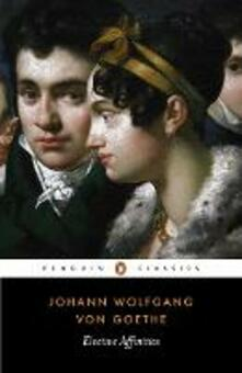 Elective Affinities - Johann Wolfgang von Goethe - cover