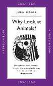 Libro in inglese Why Look at Animals? John Berger