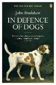 Libro in inglese In Defence of Dogs: Why Dogs Need Our Understanding John Bradshaw