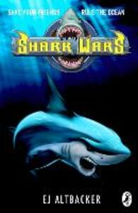 Ebook in inglese Shark Wars Altbacker, E J