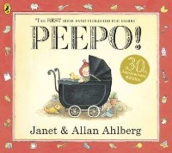 Foto Cover di Peepo!, Ebook inglese di Allan Ahlberg,Janet Ahlberg, edito da Penguin Books Ltd