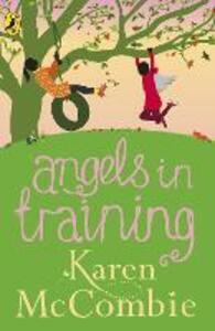 Angels in Training (Angels Next Door Book 2)