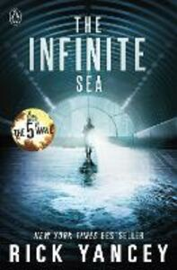 Ebook in inglese 5th Wave: The Infinite Sea (Book 2) Yancey, Rick