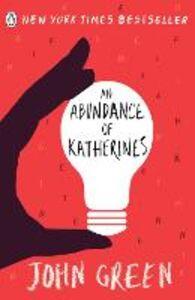 Foto Cover di Abundance of Katherines, Ebook inglese di John Green, edito da Penguin Books Ltd