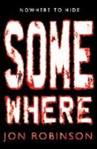 Somewhere (Nowhere Book 3)