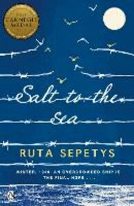 Libro in inglese Salt to the Sea  - Ruta Sepetys