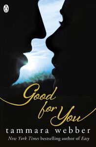 Ebook in inglese Good for You (Between the Lines #3) Webber, Tammara