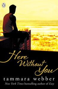 Ebook in inglese Here Without You (Between the Lines #4) Webber, Tammara