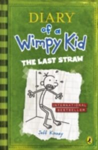 Ebook in inglese Last Straw (Diary of a Wimpy Kid book 3) Kinney, Jeff