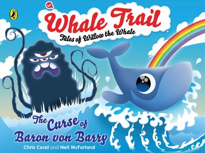 Ebook in inglese Whale Trail: The Curse of Baron von Barry