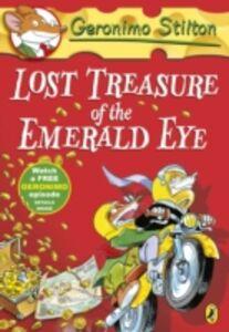 Ebook in inglese Geronimo Stilton: Lost Treasure of the Emerald Eye (#1) Stilton, Geronimo