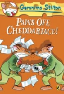 Ebook in inglese Geronimo Stilton: Paws Off, Cheddarface! (#6) Stilton, Geronimo