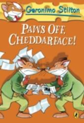 Geronimo Stilton: Paws Off, Cheddarface! (#6)