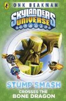 Skylanders Mask of Power: Stump Smash Crosses the Bone Dragon