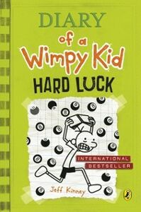 Ebook in inglese Hard Luck (Diary of a Wimpy Kid book 8) Kinney, Jeff