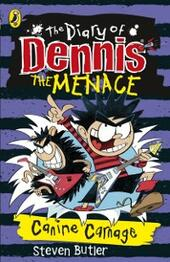 Diary of Dennis the Menace: Canine Carnage (book 5)