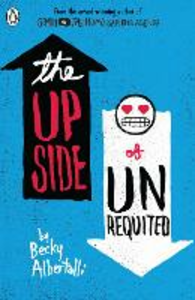 Libro in inglese The Upside of Unrequited  - Becky Albertalli